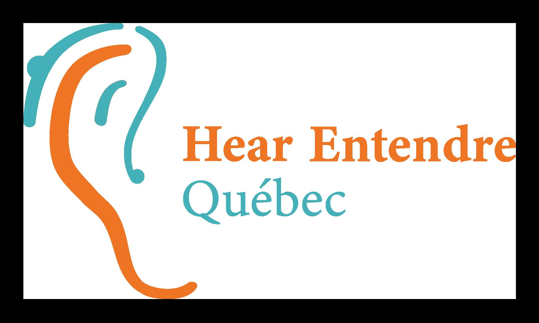 Hear Entendre Québec